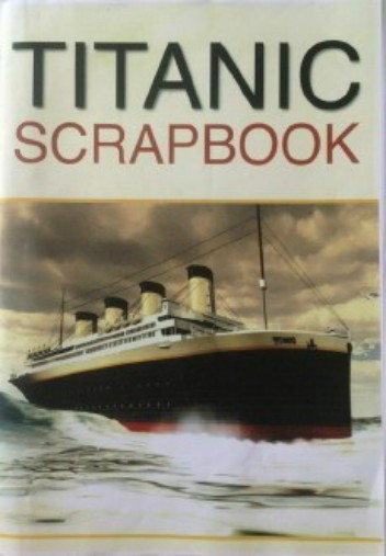 Titanic Scrap Book 56 Page - NEW