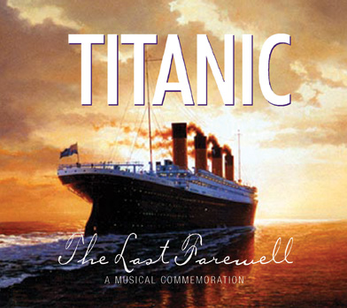 Titanic | The Last Farewell | Musical Commemorative CD